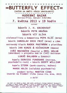 POZVÁNKA, BUTTERFLY EFFECT 2013