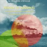Sympozium Příroda versus industriál