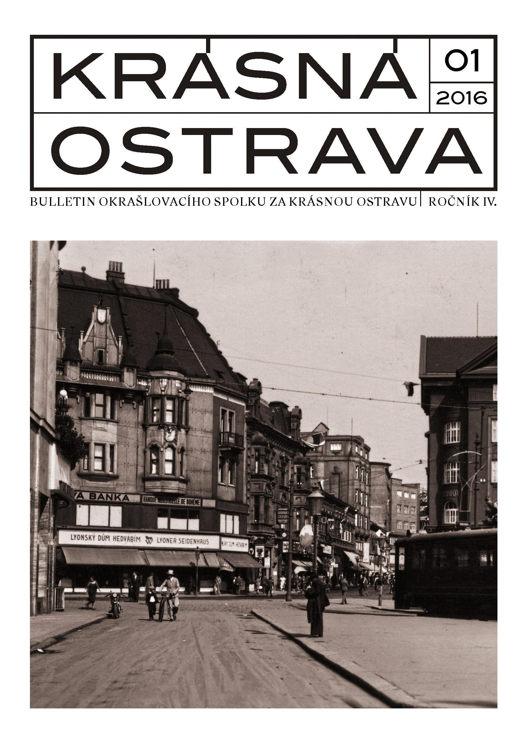 Bulletin Krásná Ostrava 1/2016