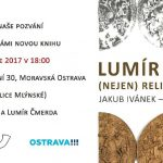 Vychází kniha o předním ostravském výtvarníkovi šedesátých let  Lumíru Čmerdovi