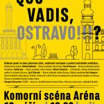 Diskuse o směřování Ostravy a poslání hlavního architekta
