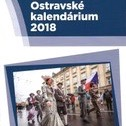 Vyšlo Ostravské kalendárium 2018